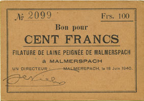 18.6.1940 FRANZÖSISCHE NOTSCHEINE Malmerspach (68). Filature de laine peignée. Billet. 100 francs 18.6.1940, signature : de Niele vz+
