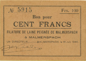 18.6.1940 FRANZÖSISCHE NOTSCHEINE Malmerspach (68). Filature de laine peignée. Billet. 100 francs 18.6.1940, signature : de Niele ss+