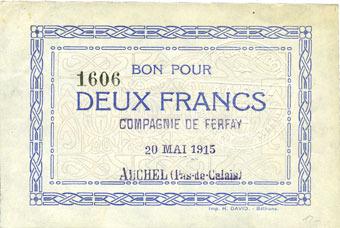 20.5.1915 FRANZÖSISCHE NOTSCHEINE Auchel (62). Compagnie Ferfay. Billet. 2 francs 20.5.1915 vz+