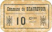 FRANZÖSISCHE NOTSCHEINE Beaurevoir (02). Commune. Billet. 10 cmes, papier non toilé s+