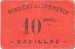 1918 FRANZÖSISCHE NOTSCHEINE Cadillac (33). Syndicat du Commerce. Billet. 10 cmes 1918, série 103 ss