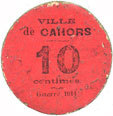 1916-12-26 FRANZÖSISCHE NOTSCHEINE Cahors (46). Ville. Guerre 1914. Billet. 10 cmes 26.12.1916 ss