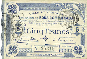 1914-10-30 FRANZÖSISCHE NOTSCHEINE Cambrai (59). Ville. Billet. 5 francs 30.10.1914, 2e série : 2 mm Déchirures (15 mm) consolidée au bas sinon ss