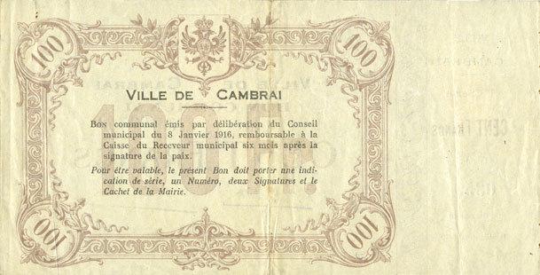 8.1.1916 FRANZÖSISCHE NOTSCHEINE Cambrai (59). Ville. Billet. 100 francs 8.1.1916, 1ère série, avec sa souche ss+ / ss