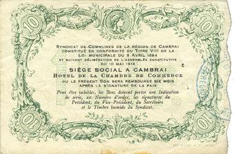 10.5.1916 FRANZÖSISCHE NOTSCHEINE Cambrai (59). Syndicat de Communes de la Région de Cambrai. Billet. 10 francs 10.5.1916, série B Quelques rousseurs sinon ss
