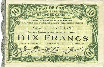 10.5.1916 FRANZÖSISCHE NOTSCHEINE Cambrai (59). Syndicat de Communes de la Région de Cambrai. Billet. 10 francs 10.5.1916, série G vz