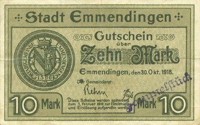 1918-10-30 DEUTSCHLAND - NOTGELDSCHEINE (1914-1923) A - J Emmendingen. Stadt. Billet. 10 mark 30.10.1918, original Variété rare ! Petite déchirure (3 mm), s-ss