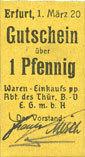 1.3.1920 DEUTSCHLAND - NOTGELDSCHEINE (1914-1923) A - J Erfurt. Waren-Einkaufs Abt. des Thüringischen Beamtenvereins. Billet.1 pf 1.3.1920 I