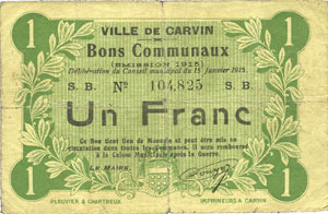 15.1.1915 FRANZÖSISCHE NOTSCHEINE Carvin (62). Ville. Billet. 1 franc 15.1.1915 B à s