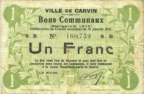 15.1.1915 FRANZÖSISCHE NOTSCHEINE Carvin (62). Ville. Billet. 1 franc 15.1.1915 Revers sale, s