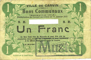 15.1.1915 FRANZÖSISCHE NOTSCHEINE Carvin (62). Ville. Billet. 1 franc 15.1.1915, Avec numéro découpé et cachet