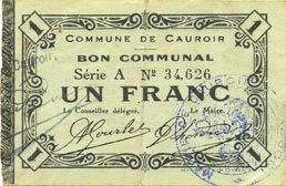1915-12-16 FRANZÖSISCHE NOTSCHEINE Cauroir (59). Commune. Billet. 1 franc 16.12.1915, série A ss