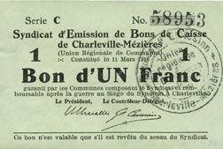 11.3.1916 FRANZÖSISCHE NOTSCHEINE Charleville et Mézières (08). Syndicat d'Emission de Bons de Caisse. 1 franc 11.3.1916, série C ss / s+