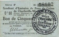 11.3.1916 FRANZÖSISCHE NOTSCHEINE Charleville et Mézières (08). Syndicat d'Emission de Bons de Caisse. 50 cmes 11.3.1916, série F ss / s-ss