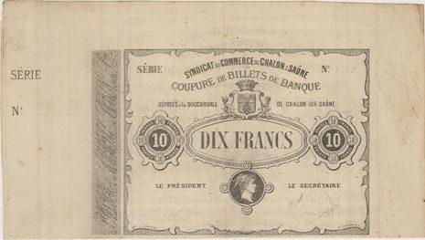 1870 FRANZÖSISCHE NOTSCHEINE Chalon-sur-Saône (71). Syndicat du Commerce. Billet. 10 francS 1870, non émis ss-vz