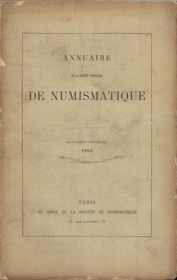 1889 NUMISMATIKBÜCHER Annuaire de la Société Française de Numismatique. Tome 13. 1889 Décousu, bon état.