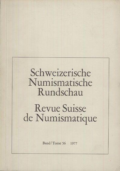 1977 NUMISMATIKBÜCHER Revue suisse de numismatique. 1977 Bon état.