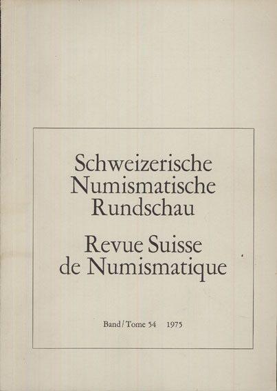 1975 NUMISMATIKBÜCHER Revue suisse de numismatique. 1975 Bon état.