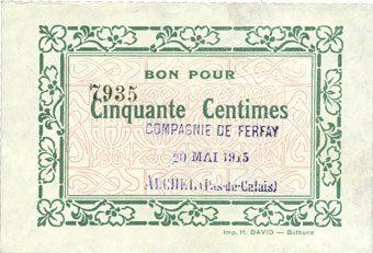 20.5.1915 FRANZÖSISCHE NOTSCHEINE Auchel (62). Compagnie Ferfay. Billet. 50 centimes 20.5.1915 Légère tache à l'avers sinon vz