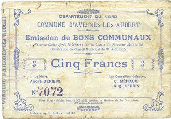 31.8.1915 FRANZÖSISCHE NOTSCHEINE Avesnes-les-Aubert (59). Commune. Billet. 5 francs 31.8.1915 Petites déchirures, s / sge