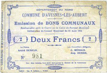 31.8.1915 FRANZÖSISCHE NOTSCHEINE Avesnes-les-Aubert (59). Commune. Billet. 2 francs 31.8.1915 s+