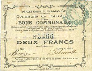 26.2.1915 FRANZÖSISCHE NOTSCHEINE Baralle (62). Commune. Billet. 2 francs 26.2.1915 Petites taches, ss