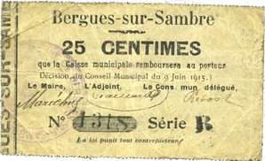 9.6.1915 FRANZÖSISCHE NOTSCHEINE Bergues-sur-Sambre (02). Commune. Billet. 25 cmes 9.6.1915, série B ss / s