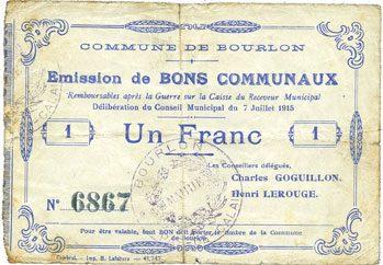 7.7.1915 FRANZÖSISCHE NOTSCHEINE Bourlon (62). Commune. Billet. 1 franc 7.7.1915 Renfoncé au dos, s+ / s