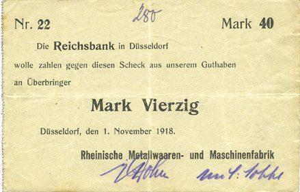1.11.1918 DEUTSCHLAND - NOTGELDSCHEINE (1914-1923) A - J Düsseldorf. Rheinische Metallwaaren- und Maschinenfabrik. Billet. 40 mark 1.11.1918 Inscription manuscrite à l'avers, ss