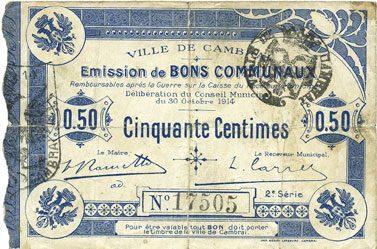 1914-10-30 FRANZÖSISCHE NOTSCHEINE Cambrai (59). Ville. Billet. 50 cmes 30.10.1914, 2e série, numérotation en noir s / B à s
