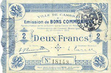 1914-10-30 FRANZÖSISCHE NOTSCHEINE Cambrai (59). Ville. Billet. 2 francs 30.10.1914, impression bleu pâle Déchirures, ss / s