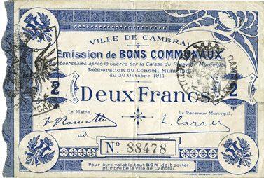 1914-10-30 FRANZÖSISCHE NOTSCHEINE Cambrai (59). Ville. Billet. 2 francs 30.10.1914, impression bleu foncé ss / s+
