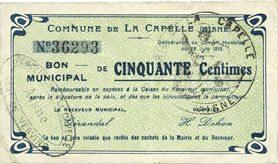 25.6.1915 FRANZÖSISCHE NOTSCHEINE La Capelle (02). Commune. Billet. 50 cmes 25.6.1915 ss+ / ss