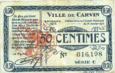 15.1.1915 FRANZÖSISCHE NOTSCHEINE Carvin (62). Ville. Billet. 50 cmes 15.1.1915, série C ss