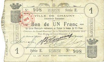 1914-10-26 FRANZÖSISCHE NOTSCHEINE Chauny (02). Ville. Billet. 1 franc 14.9. et 26.10.1914, série E ss
