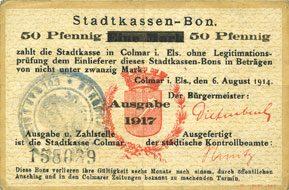 6.8.1914 FRANZÖSISCHE NOTSCHEINE Colmar (68). Stadtkassen - Bon. Billet. 50 pf 6.8.1914 surchargé