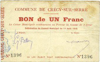 14.8.1915 FRANZÖSISCHE NOTSCHEINE Crécy-sur-Serre (02). Commune. Billet. 1 franc 14.8.1915 Salissures, s+