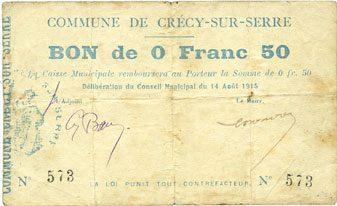 14.8.1915 FRANZÖSISCHE NOTSCHEINE Crécy-sur-Serre (02). Commune. Billet. 50 centimes 14.8.1915 Salissures au dos, s