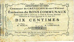 22.8.1915 FRANZÖSISCHE NOTSCHEINE Crèvecoeur-sur-l'Escaut (59). Commune. Billet. 10 centimes du 22.8.1915 s