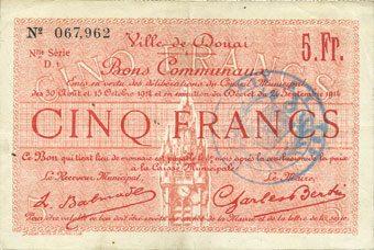 1914-10-15 FRANZÖSISCHE NOTSCHEINE Douai (59). Ville. Billet. 5 francs 30.8 et 15.10.1914, nlle série, D1 ss+