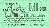6.5.1915 FRANZÖSISCHE NOTSCHEINE Douai (59). Ville. Billet. 10 centimes 6.5.1915, papier vert I