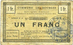 18.7.1915 FRANZÖSISCHE NOTSCHEINE Dourges (62). Commune. Billet. 1 franc 18.7.1915, série E4 sge