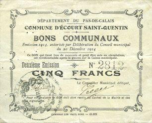 1914-12-20 FRANZÖSISCHE NOTSCHEINE Ecourt Saint-Quentin (62). Commune. Billet. 5 francs 20.12.1914, 2e émission Petite déchirure (5 mm) sinon ss