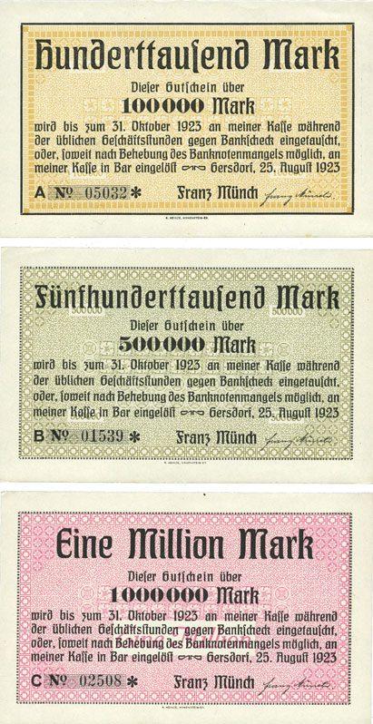 25.8.1923 DEUTSCHLAND - NOTGELDSCHEINE (1914-1923) A - J Gersdorf. Franz Münch. Billets. 100 000, 500 000, 1 million mark 25.8.1923 3 billets, 2 neufs et 1 vz