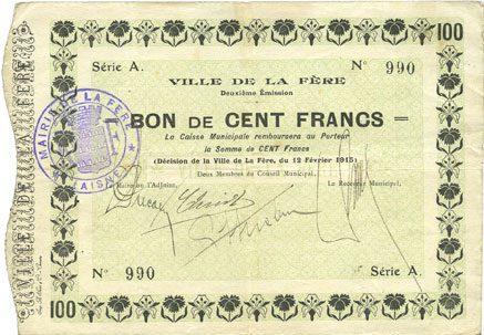 12.2.1915 FRANZÖSISCHE NOTSCHEINE La Fère (02). Ville. Billet. 100 francs 12.2.1915, série A ss