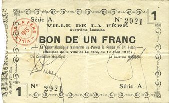 12.8.1915 FRANZÖSISCHE NOTSCHEINE La Fère (02). Ville. Billet. 1 franc 12.8.1915, série A ss