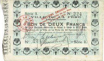 1914-11-30 FRANZÖSISCHE NOTSCHEINE La Fère (02). Ville. Billet. 2 francs 30.11.1914, série I ss / s+