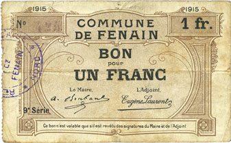 1915 FRANZÖSISCHE NOTSCHEINE Fenain (59). Commune. Billet. 1 franc 1915 s