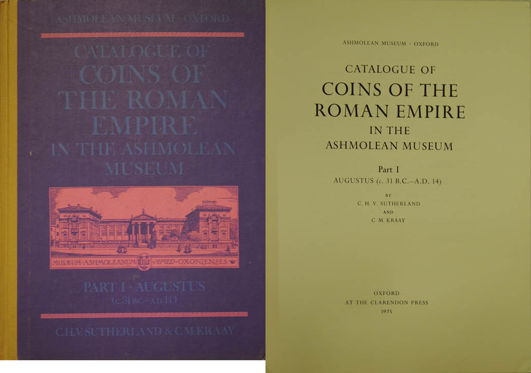 ANTIKE MÜNZEN SUTHERLAND / KRAAY - Catalogue of coins of the Roman empire in the Ashmolean Museum. Vol I: Augustus