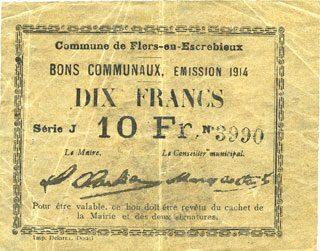 1914 FRANZÖSISCHE NOTSCHEINE Flers-en-Escrébieux (59). Commune. Billet. 10 francs, émission 1914, série J ss